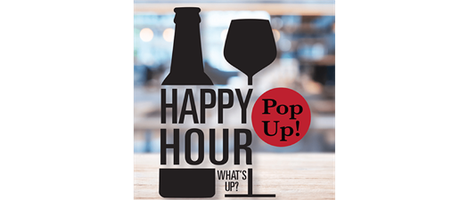 Pop Up Happy Hour!