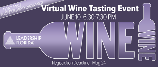 Leadership Florida's First Virtual Wine Tasting