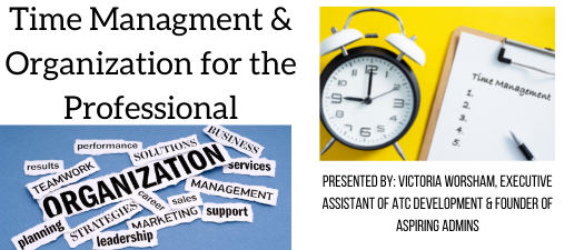 Time Management & Organization for the Professional 6/18/2021