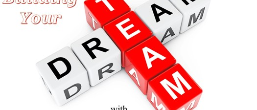 Building your Dream Team!