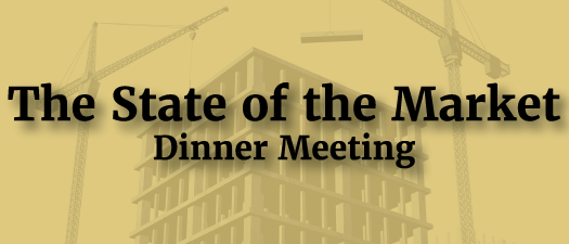 The State of the Market Dinner Meeting