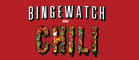 Chili Cook Off 2019 - Bingewatch and Chili