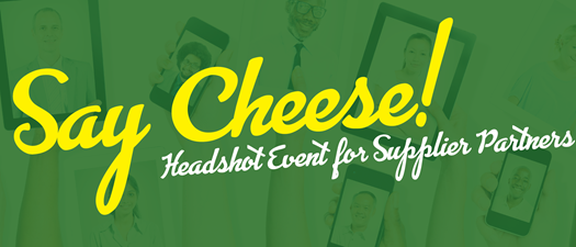 Say Cheese! - Headshot Event for Supplier Partners