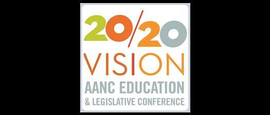 2020 Vision: AANC Education & Legislative Conference
