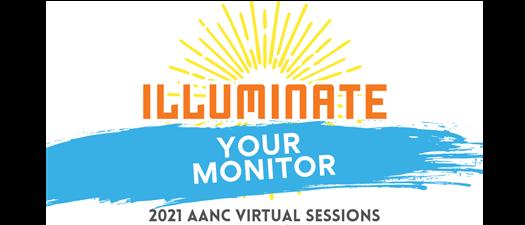 2021 AANC Illuminate Your Monitor Series
