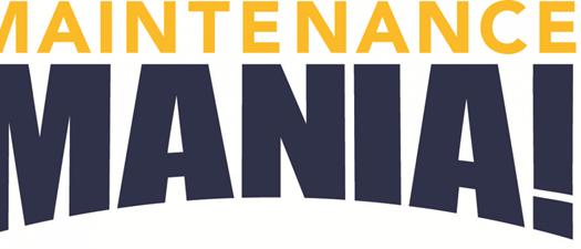 14th Annual Maintenance Mania®