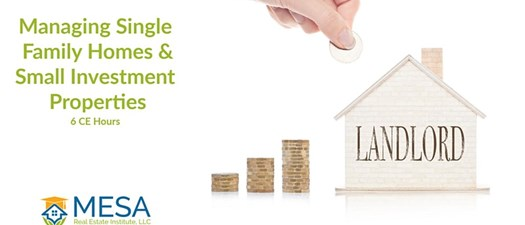 Managing Single Family Homes and Small Investment Properties