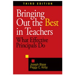 Bringing Out the Best in Teachers. What Effective Principals Do