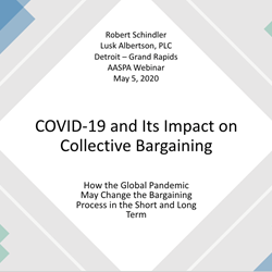 COVID 19 and its Impact on Collective Bargaining