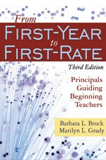 From First-Year to First-Rate. Principals Guiding Beginning Teachers