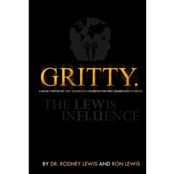 Gritty. (Black). A Book Written by First Generation Students for First Generation Students