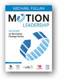 Motion Leadership. The Skinny on Becoming Change Savvy