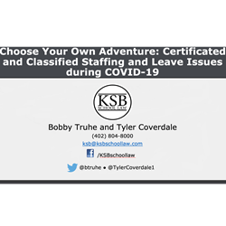 Choose Your Own Adventure. Certificated and Classified Staffing and Leave Issues during COVID-19