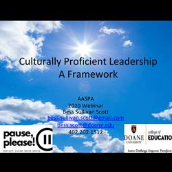 Culturally Proficient Leadership. A Framework