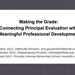 Making the Grade. Connecting Principal Evaluation with Meaningful Professional Development