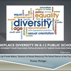 Workplace Diversity in K-12 Public Schools. How to Diversify your Teaching Population