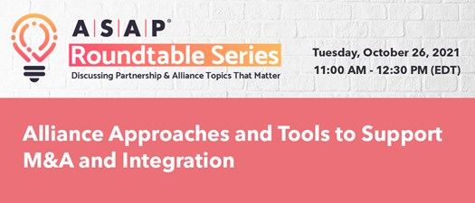 Alliance Approaches and Tools to Support M&A and Integration