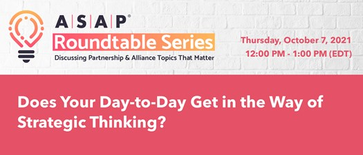 Does Your Day-to-Day Get in the Way of Strategic Thinking?