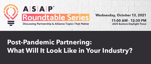 Post-Pandemic Partnering: What Will It Look Like in Your Industry?