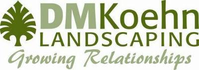 D.M. Koehn Landscaping Inc