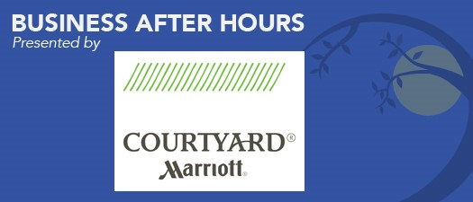 Business After Hours - Courtyard by Marriott