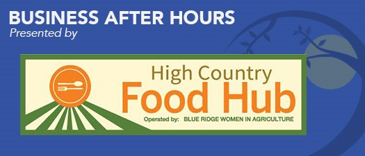 Business After Hours- High Country Food Hub