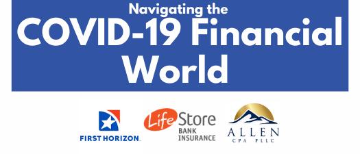 Webinar:  Navigating the COVID-19 Financial World