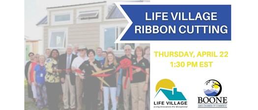 Life Village Virtual Ribbon Cutting