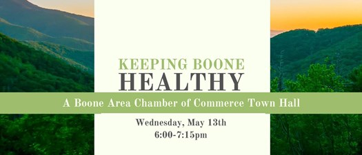 Keeping Boone Healthy - Boone Area Chamber of Commerce Town Hall
