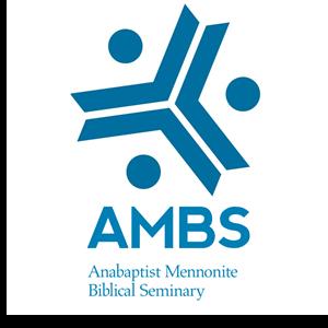 Anabaptist Mennonite Biblical Seminary