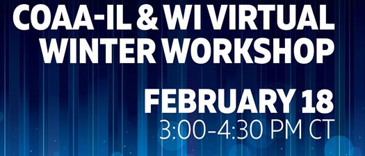 2021 COAA-IL COAA-WI Joint Virtual Workshop