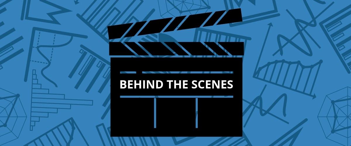 Industry Report Behind the Scenes