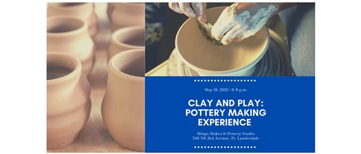 Clay and Play: Pottery Making Experience