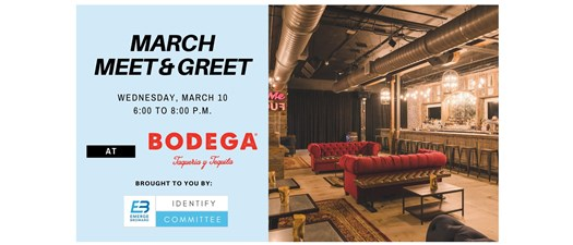 March Meet and Greet Social at Bodega
