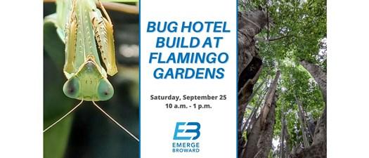 Bug Hotel Build at Flamingo Gardens