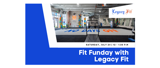 Fit Funday with Legacy Fit