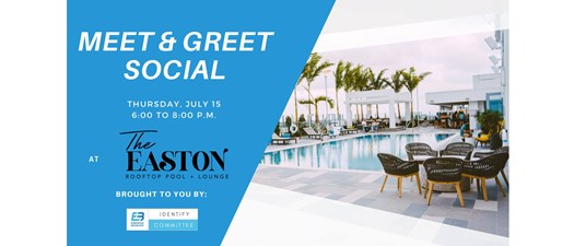 Meet and Greet Social at The Easton Rooftop Pool + Lounge