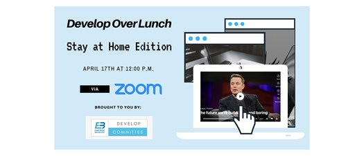 Develop Over Lunch: Stay at Home Edition