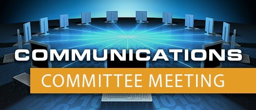 Communications Committee Meeting