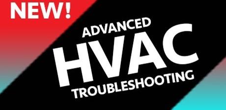 R-410A & Advanced HVAC Troubleshooting