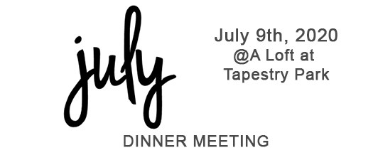 July Dinner Meeting 2020