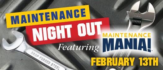 Maintenance Night Out ft. Maintenance Mania