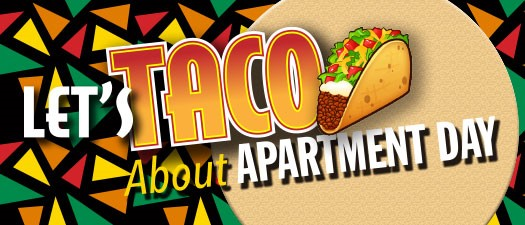 Let's Taco About Apartment Day