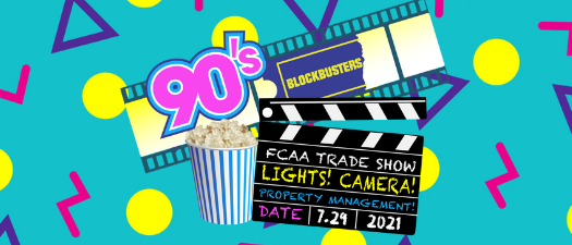 Trade Show: 90s Blockbusters: Lights! Camera... Property Management!