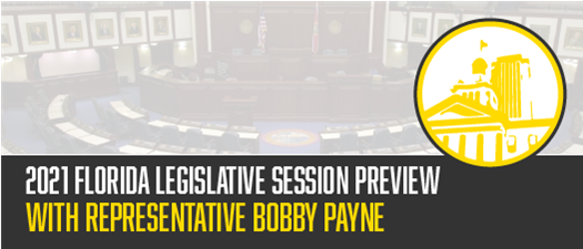 2021 Florida Legislative Session Preview with Representative Bobby Payne