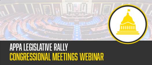 2021 APPA Legislative Rally Congressional Meetings Webinar