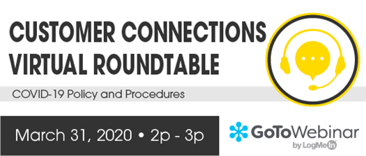 2020 Customer Connections Virtual Roundtable