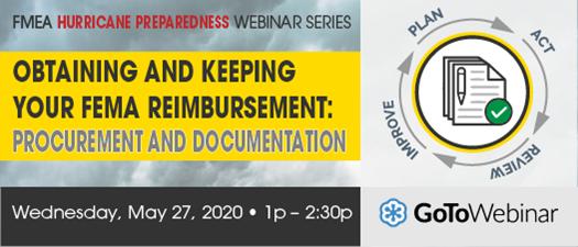 2020 FMEA Webinar: Obtaining and Keeping Your FEMA Reimbursement
