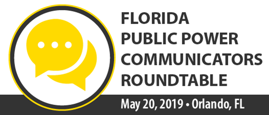 2019 Florida Public Power Communicators Roundtable - Spring