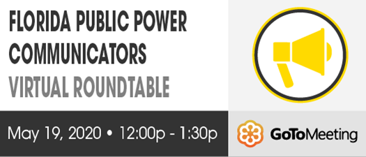 2020 FMEA Virtual Roundtable: Florida Public Power Communicators - May